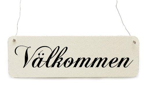d Dekoschild Türschild VÄLKOMMEN wooden sign plaque welcome ()