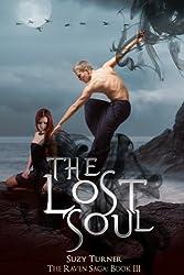 The Lost Soul (The Raven Saga Book 3) (English Edition)