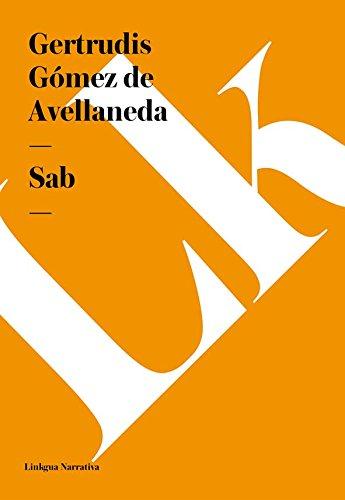 Sab (Narrativa) por Gertrudis Gómez de Avellaneda