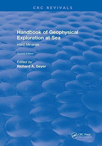 Handbook of Geophysical Exploration at Sea: 2nd Editions - Hard Minerals (English Edition)