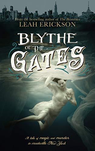 Blythe of the Gates by Leah Erickson