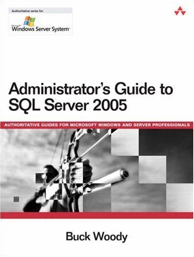 administrator-39-s-guide-to-sql-server-2005-1st-edition-by-woody-buck-2006-paperback