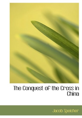The Conquest of the Cross in China