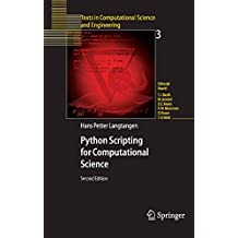 Python Scripting for Computational Science (Texts in Computational Science and Engineering Book 3)