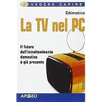 La Tv nel PC