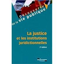 La justice et les institutions juridictionnelles de Nicolas Braconnay ( 31 août 2012 )