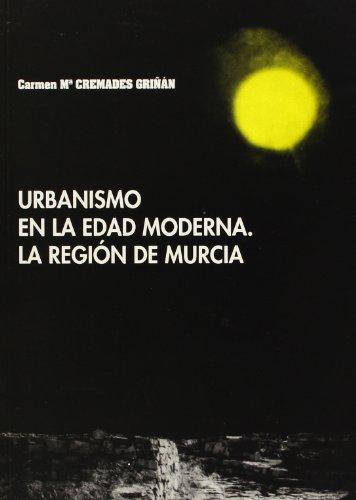 Urbanismo en la Edad Moderna: La region de murcia
