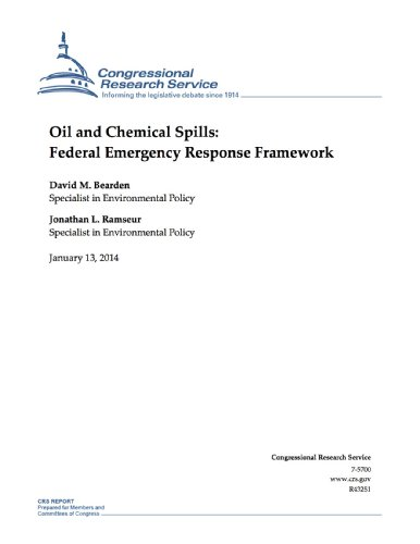 Oil and Chemical Spills: Federal Emergency Response Framework (English Edition) -