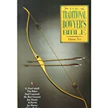 [ Traditional Bowyer's Bible Asbell, G. Fred ( Author ) ] { Paperback } 2000