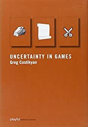 Uncertainty in Games (Playful Thinking) by Greg Costikyan (2013-03-08)