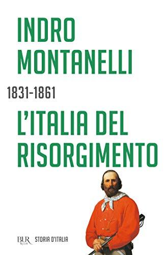 L'Italia del Risorgimento - 1831-1861: La storia d'Italia #8