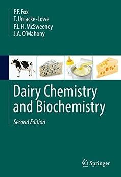 Dairy Chemistry and Biochemistry by [Fox, P. F., Uniacke-Lowe, T., McSweeney, P. L. H., O'Mahony, J. A.]