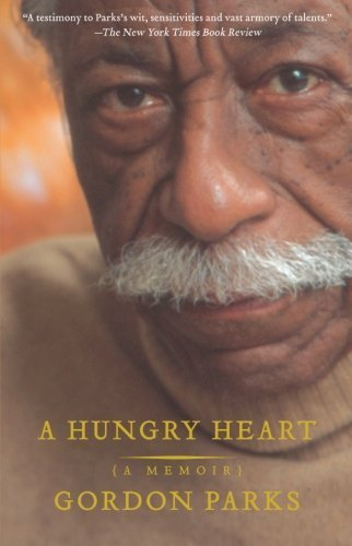 A Hungry Heart: A Memoir by Gordon Parks (2007-01-09) par Gordon Parks