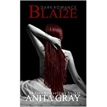BLAI2E: Blaire Part 2 (Dark Romance Series) (English Edition)