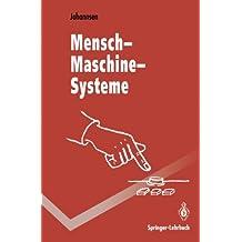 Mensch-Maschine-Systeme (Springer-Lehrbuch)