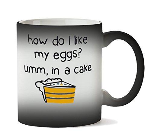 MugWorld How Do I Like My Eggs? In A Cake LOL Tasse Hitze Farbwechsel Pudding Swag