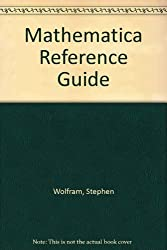 Mathematica Reference Guide