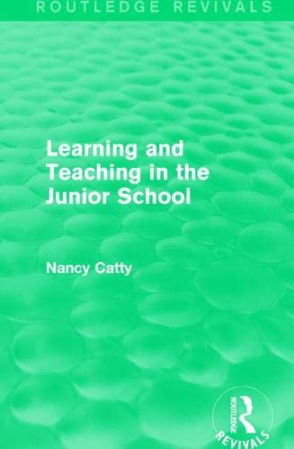 Learning and Teaching in the Junior School (1941) (Routledge Revivals)