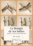 La liturgia de les bitlles (Argent Viu)
