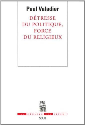Livre gratuits Détresse du politique, force du religieux pdf