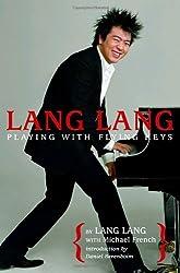 Lang Lang: Playing with Flying Keys by Lang Lang (2008-07-08)