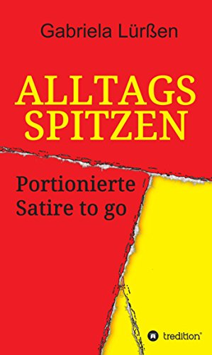 Image of Alltagsspitzen: Portionierte Satire to go (German Edition)