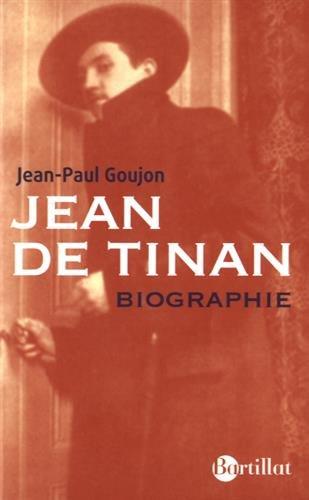 Jean de Tinan Biographie