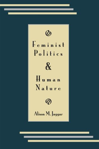 Feminist Politics and Human Nature (Philosophy & Society)