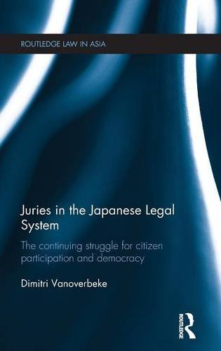 se Legal System: The Continuing Struggle for Citizen Participation and Democracy (Routledge Law in Asia, Band 13) ()