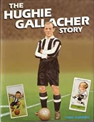 The Hughie Gallacher Story