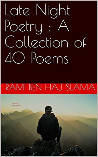 Book cover image for Late Night Poetry : A Collection of 40 Poems