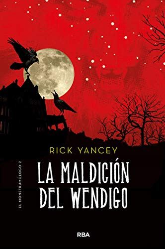 Leer Gratis La maldición del Wendigo de Rick Yancey