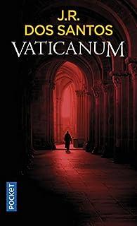 Vaticanum par  José Rodrigues dos Santos
