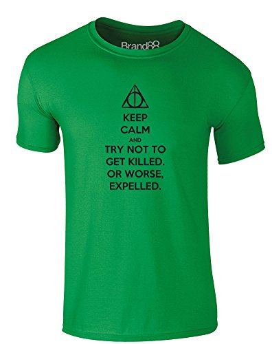 Brand88 - Try Not to Get Killed. Or Worse, Expelled, Erwachsene Gedrucktes T-Shirt Grün/Schwarz