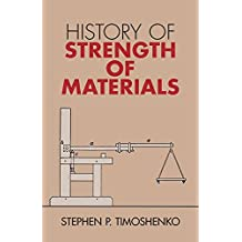 [History of Strength of Materials] (By: Stephen P. Timoshenko) [published: September, 1983]