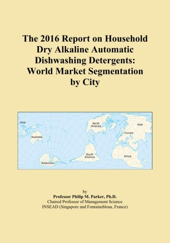 the-2016-report-on-household-dry-alkaline-automatic-dishwashing-detergents-world-market-segmentation