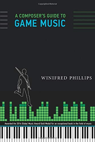 A Composer's Guide to Game Music...
