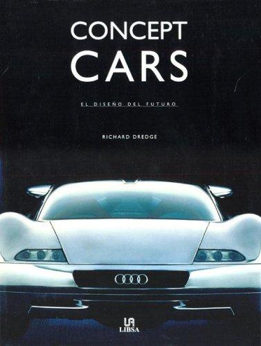 Concept Cars: El Diseño del Futuro (Máquias Civiles)