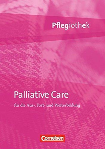Pflegiothek: Palliative Care: Fachbuch