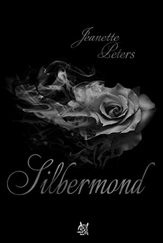 Silbermond (Colors of moonlight 3) von [Peters, Jeanette]