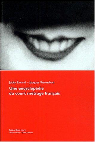 Une encyclopédie du court métrage français