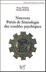 Nouveau précis de sémiologie des troubles psychiques de Serge Tribolet