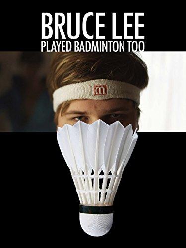 Bruce Lee Played Badminton Too [OV/OmU]