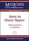 Axes in Outer Space: 213 (Memoirs of the AMS) by Michael Handel (2012-12-30)