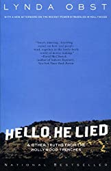 Hello, He Lied: & Other Truths From The Hollywood Trenches
