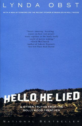 Hello, He Lied: & Other Truths From The Hollywood Trenches -
