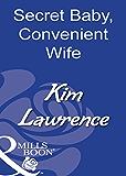 Secret Baby, Convenient Wife (Mills & Boon Modern)