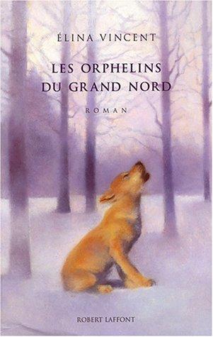 "<a href=""/node/14424"">Les orphelins du Grand Nord</a>"