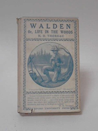 Walden, of Life in the Woods
