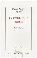 La république enlisée : Pluralisme,